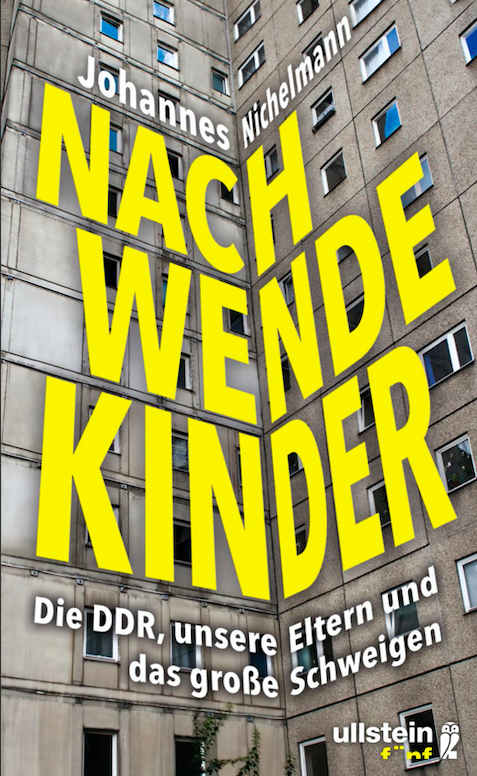 Nachwendekinder: Die DDR, unsere Eltern und das große Schweigen / 統一記念日に読んでみたい本